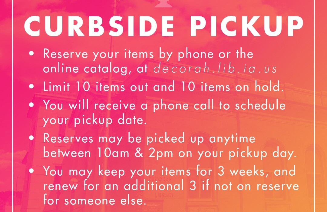 Post Photo for Decorah Public Library will begin offering curbside materials pickup on Monday June 1, 2020
